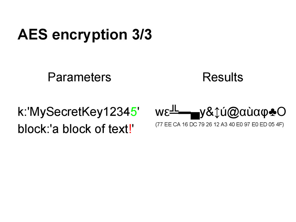AES encryption 3/3 Parameters k:'MySecretKey123...