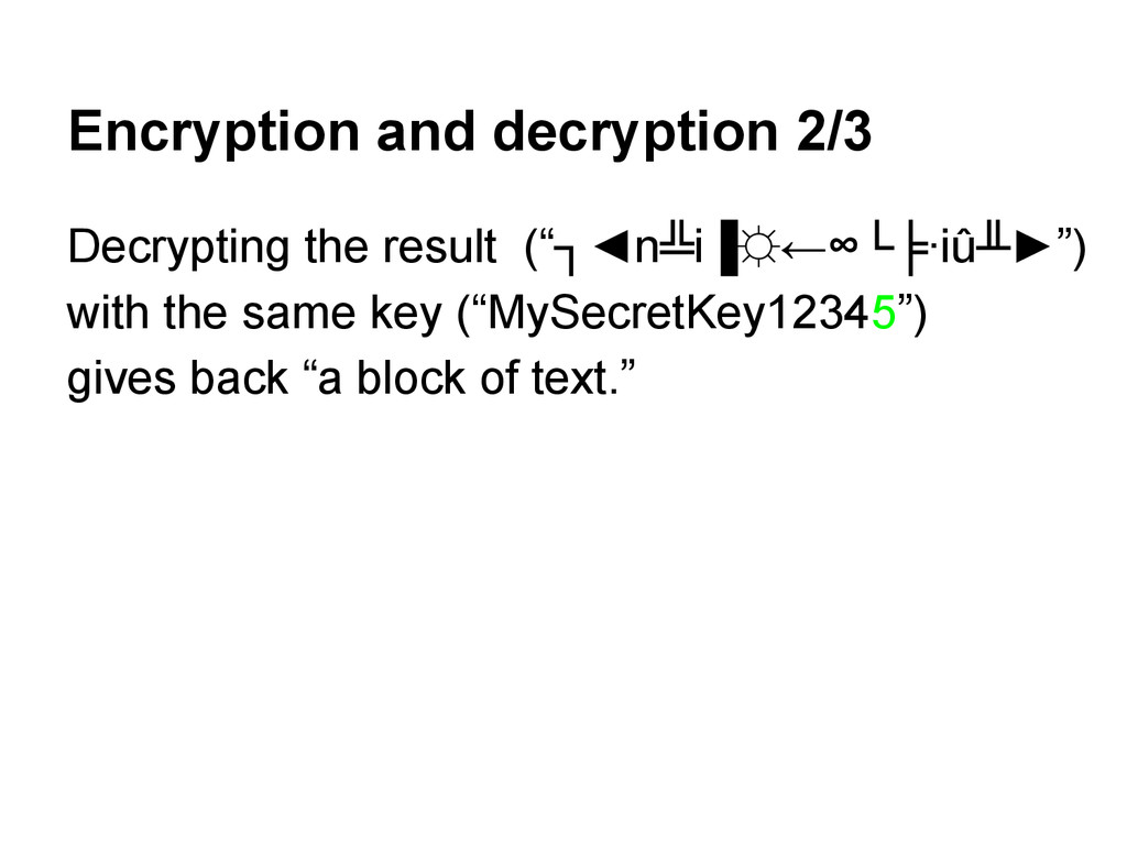 Encryption and decryption 2/3 Decrypting the re...