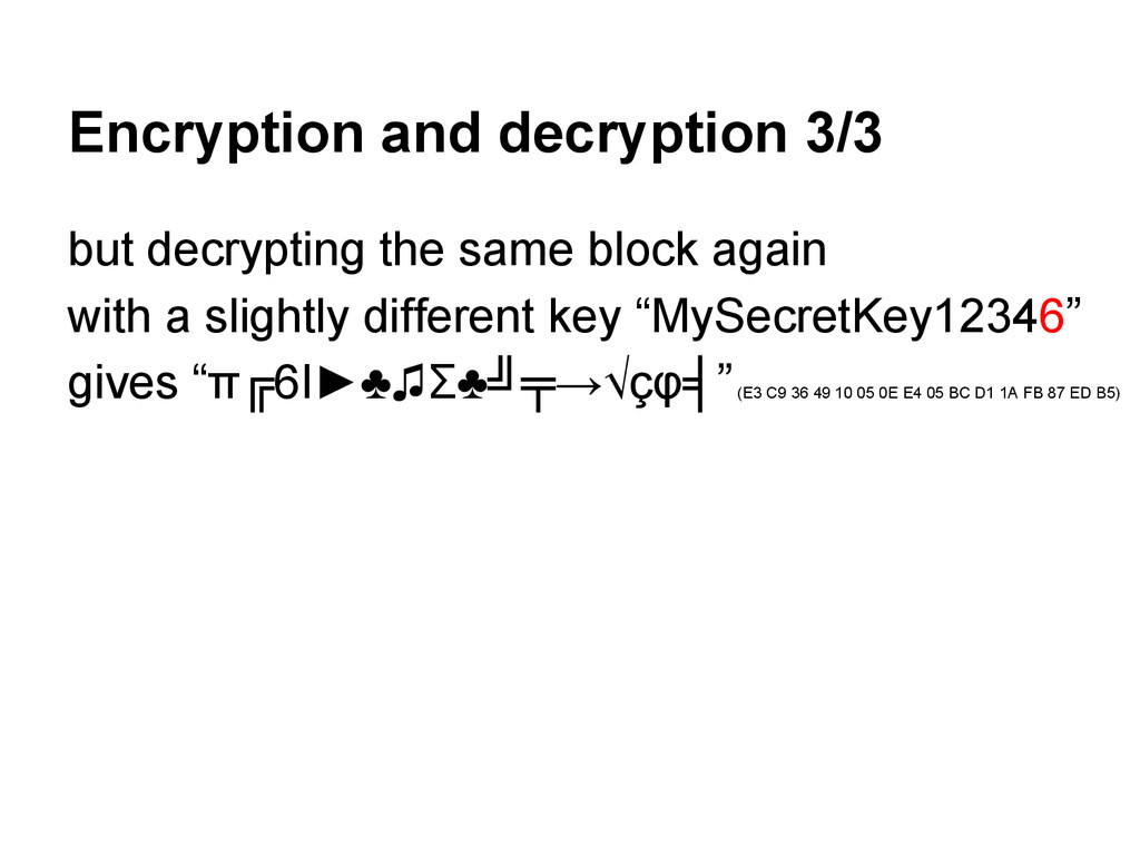 Encryption and decryption 3/3 but decrypting th...
