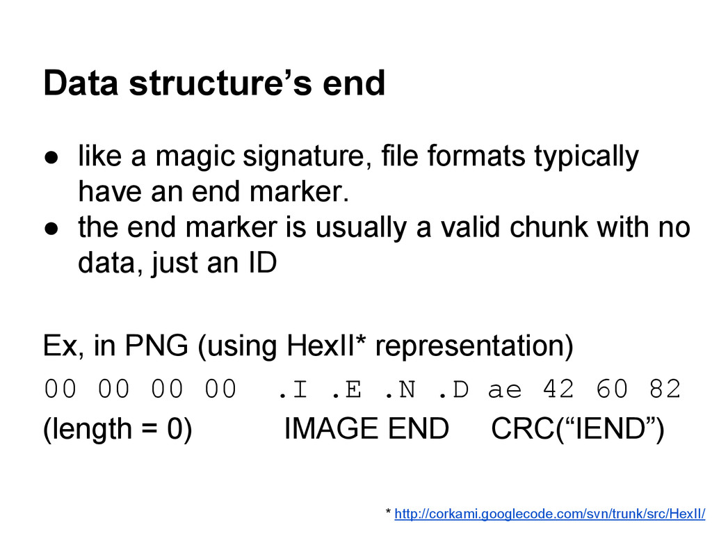 Data structure's end ● like a magic signature, ...