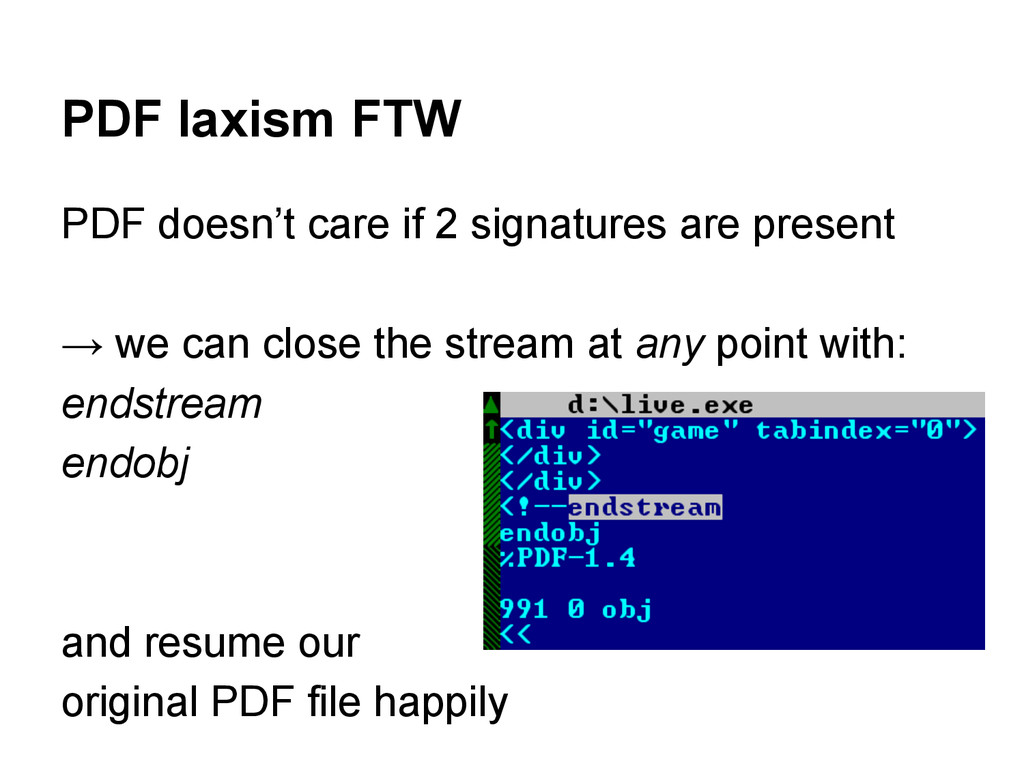 PDF laxism FTW PDF doesn't care if 2 signatures...