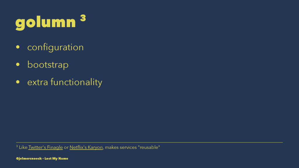 golumn 3 • configuration • bootstrap • extra fun...