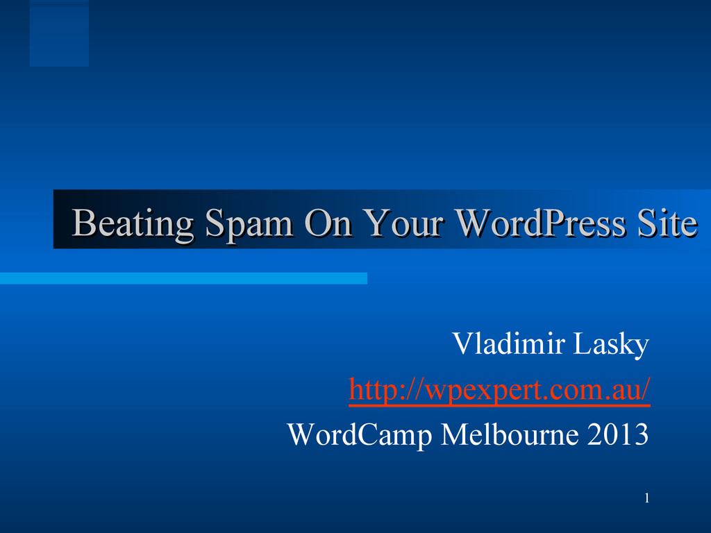 1 Beating Spam On Your WordPress Site Beating S...