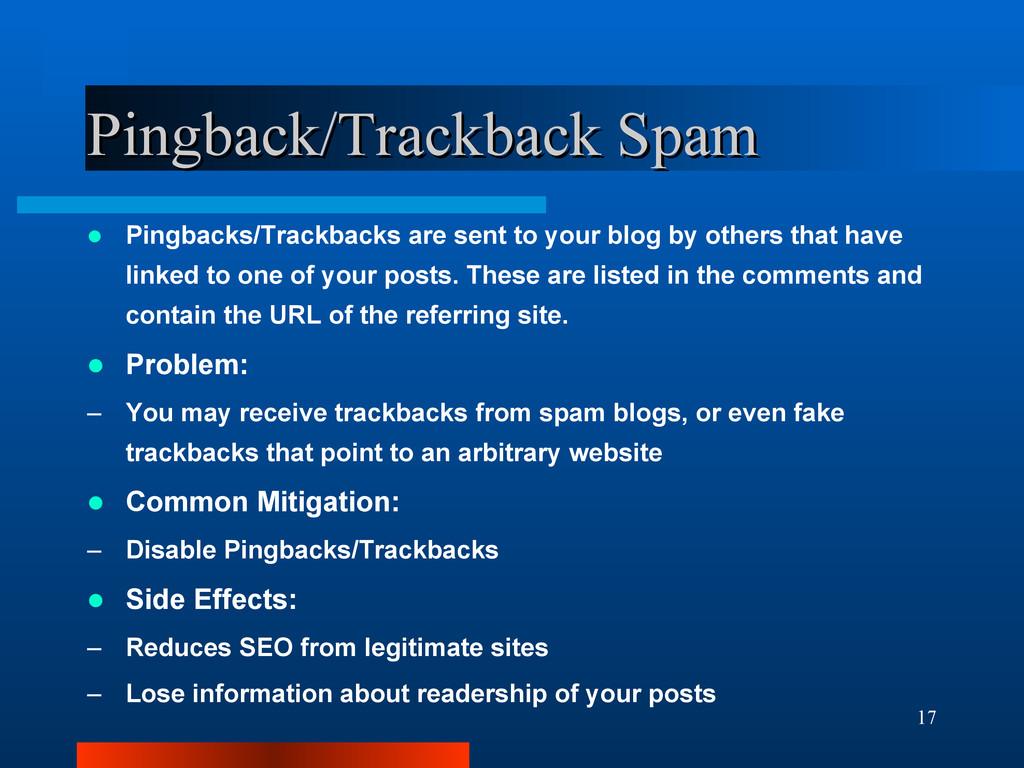 17 Pingback/Trackback Spam Pingback/Trackback S...