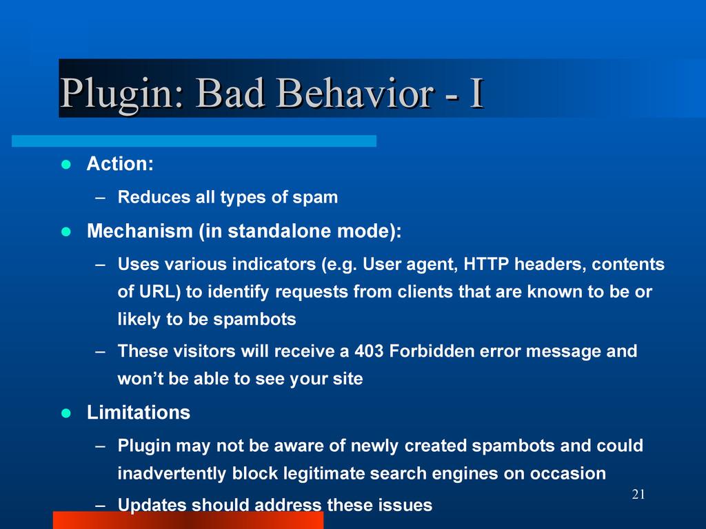 21 Plugin: Bad Behavior - I Plugin: Bad Behavio...