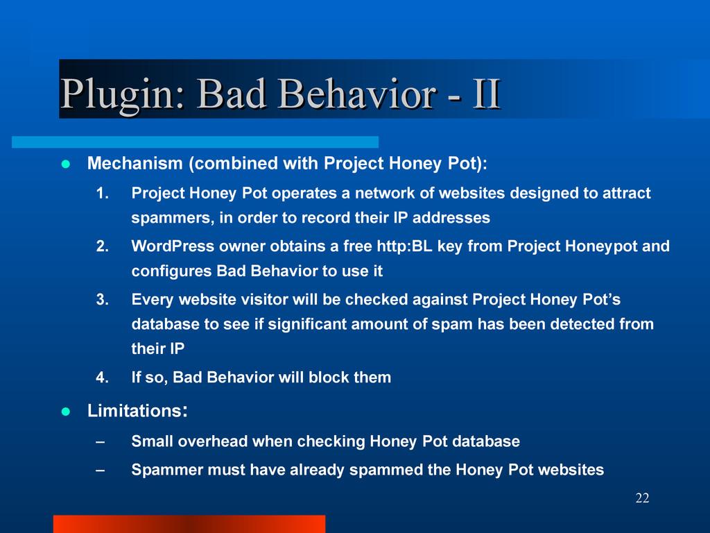 22 Plugin: Bad Behavior - II Plugin: Bad Behavi...