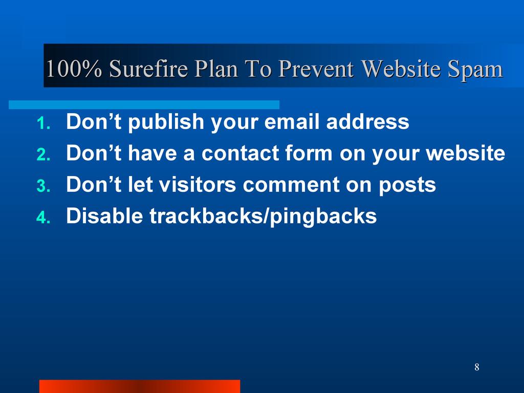 8 100% Surefire Plan To Prevent Website Spam 10...