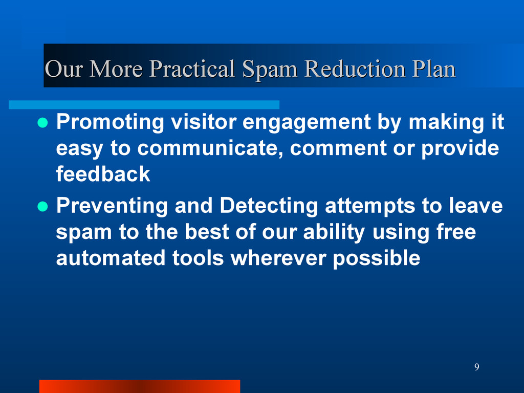 9 Our More Practical Spam Reduction Plan Our Mo...