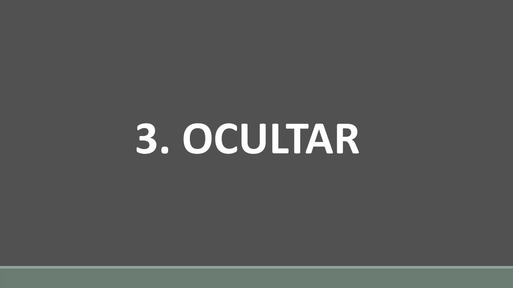 3. OCULTAR
