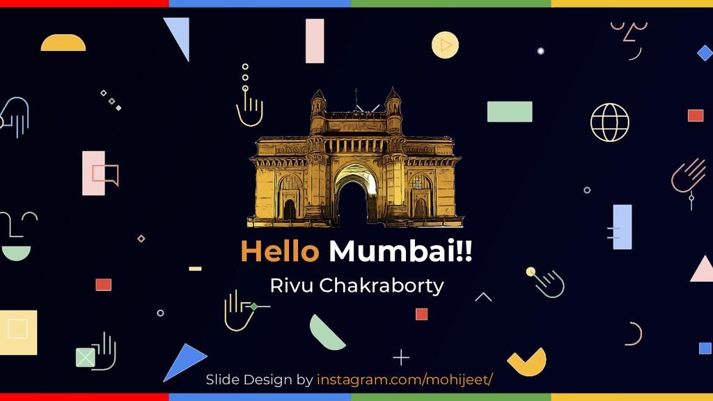 Hello Mumbai!! Slide Design by instagram.com/mo...