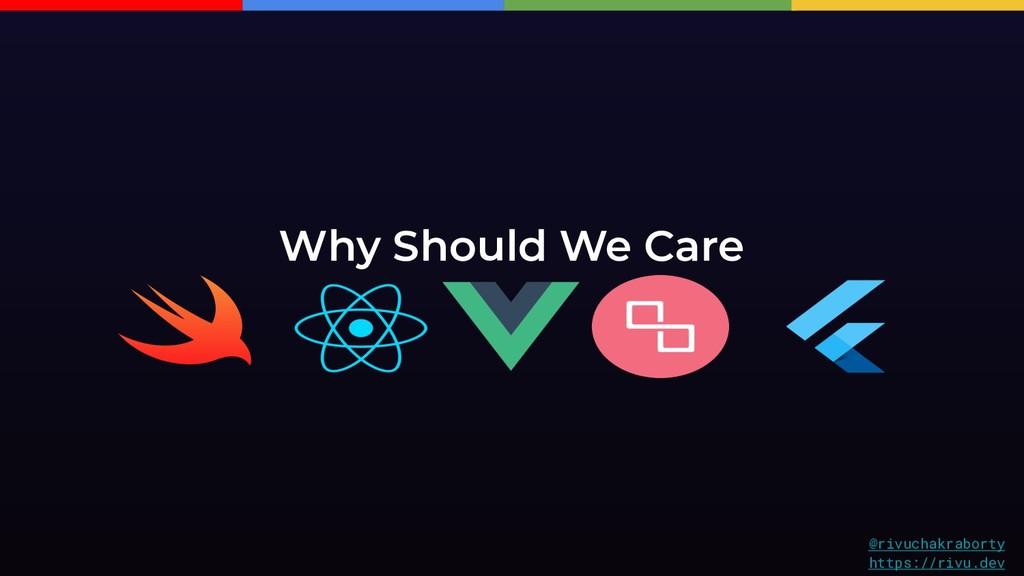 @rivuchakraborty https://rivu.dev Why Should We...