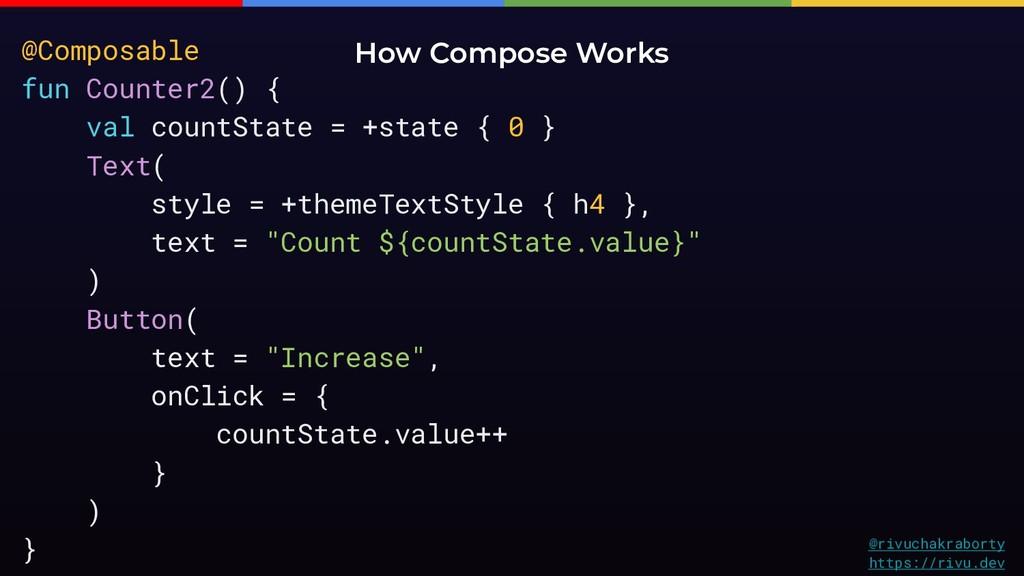 @rivuchakraborty https://rivu.dev How Compose W...
