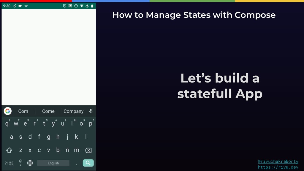 Let's build a statefull App How to Manage State...