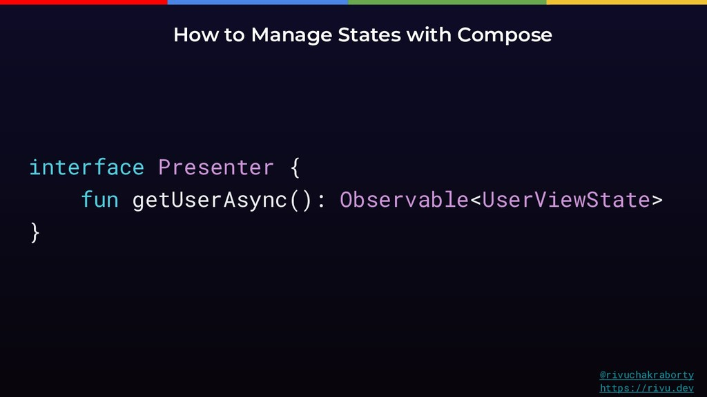 How to Manage States with Compose @rivuchakrabo...