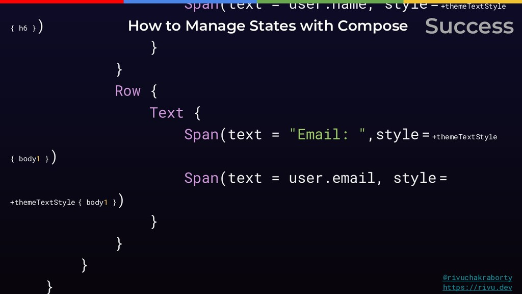 Span(text = user.name, style = +themeTextStyle ...