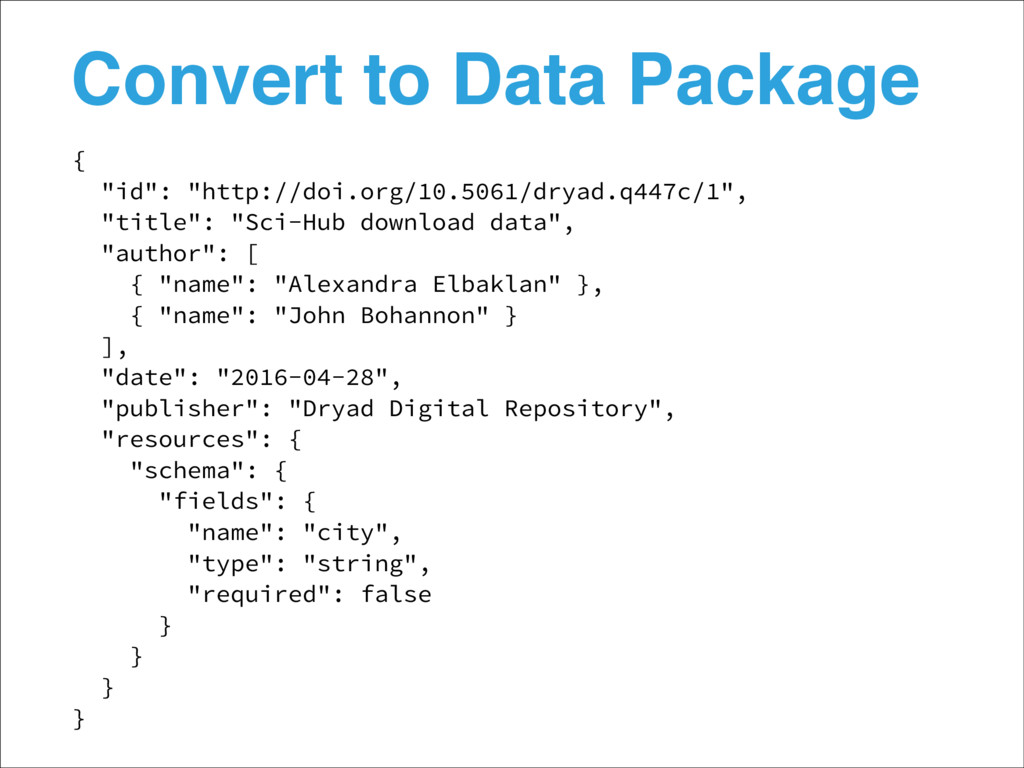 """Convert to Data Package { """"id"""": """"http://doi.org..."""