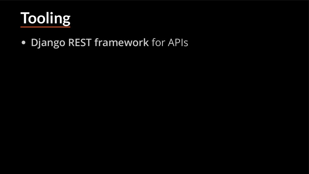 Tooling Django REST framework for APIs