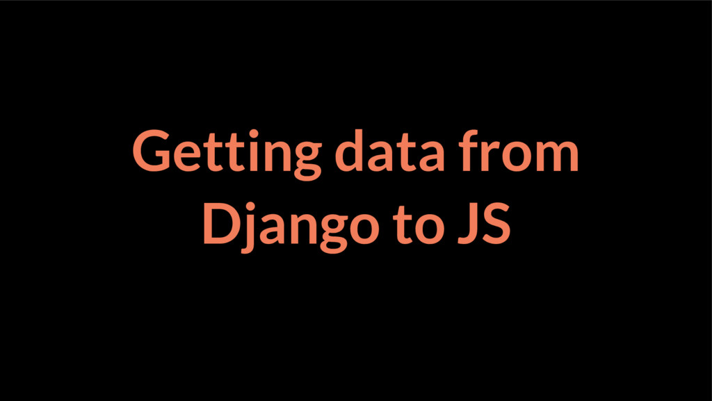 Getting data from Django to JS