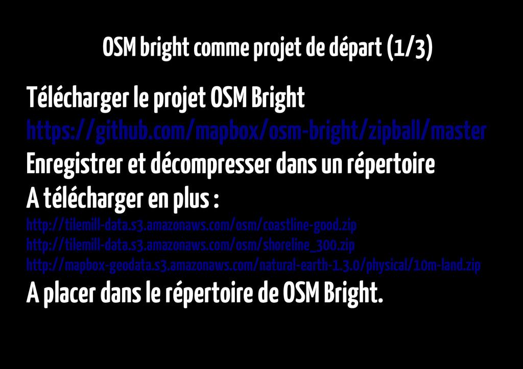 OSM bright comme projet de départ (1/3) Télécha...