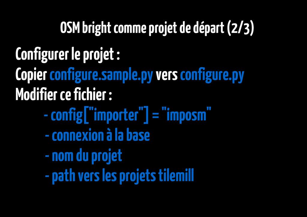 OSM bright comme projet de départ (2/3) Configu...