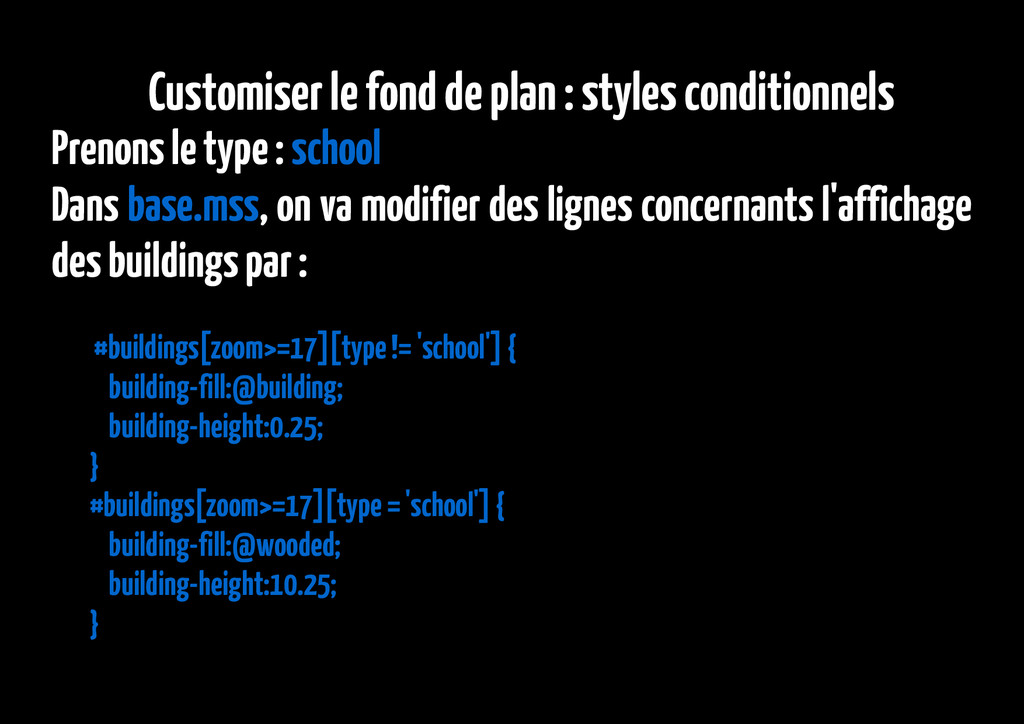 Customiser le fond de plan : styles conditionne...