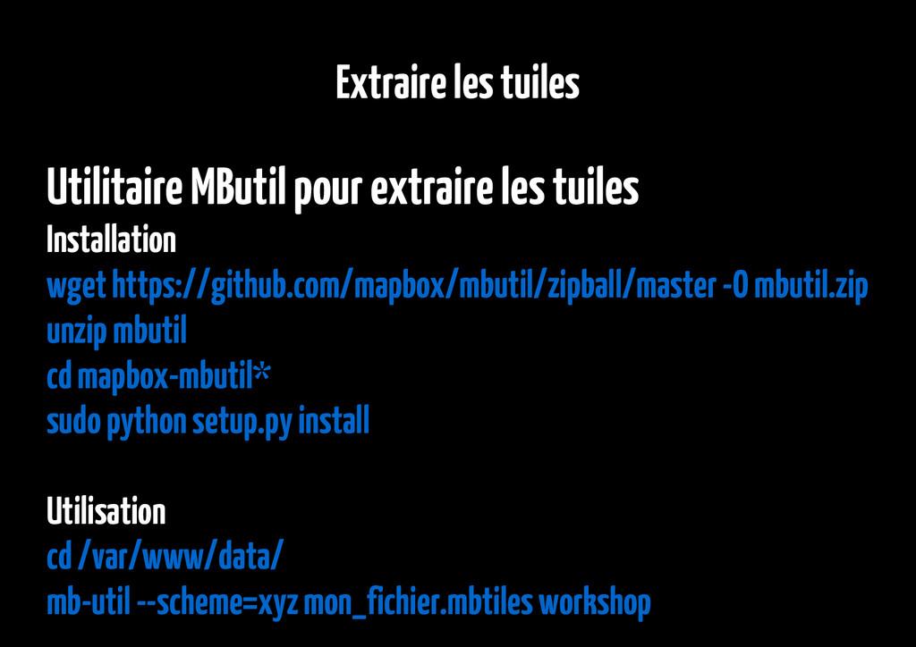 Extraire les tuiles Utilitaire MButil pour extr...