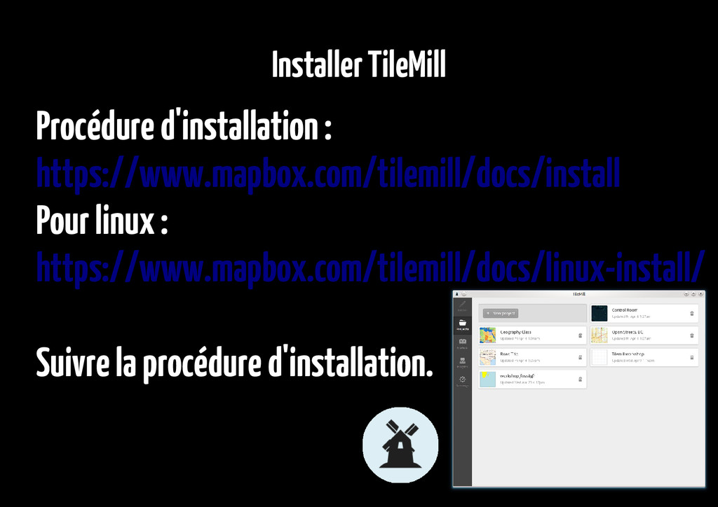 Installer TileMill Procédure d'installation : h...