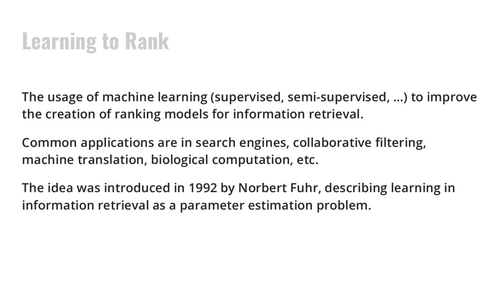 Learning to Rank The usage of machine learning ...
