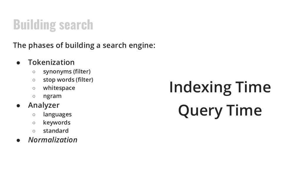 Building search The phases of building a search...