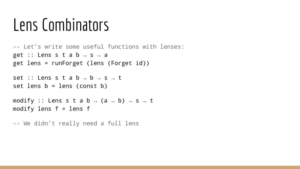 Lens Combinators -- Let's write some useful fun...