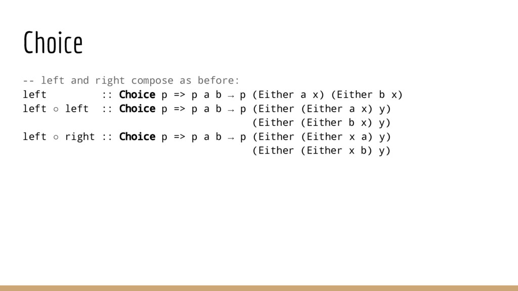 Choice -- left and right compose as before: lef...