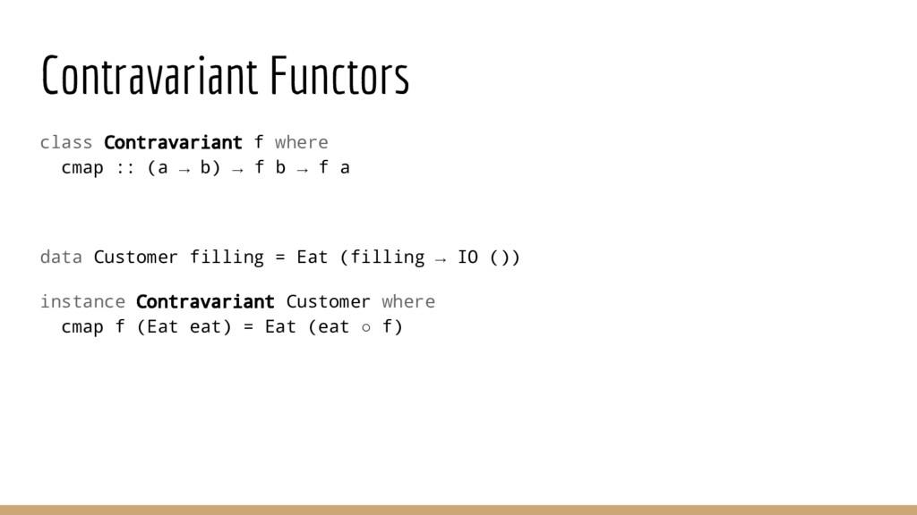 Contravariant Functors class Contravariant f wh...