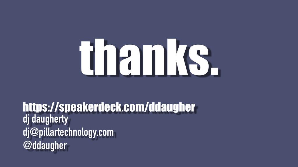 dj daugherty dj@pillartechnology.com @ddaugher ...