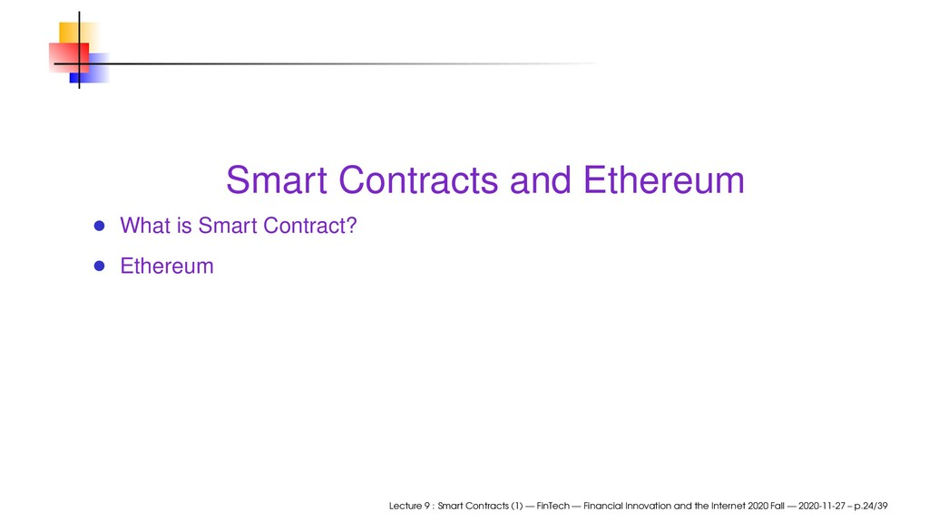 Smart Contracts and Ethereum What is Smart Cont...
