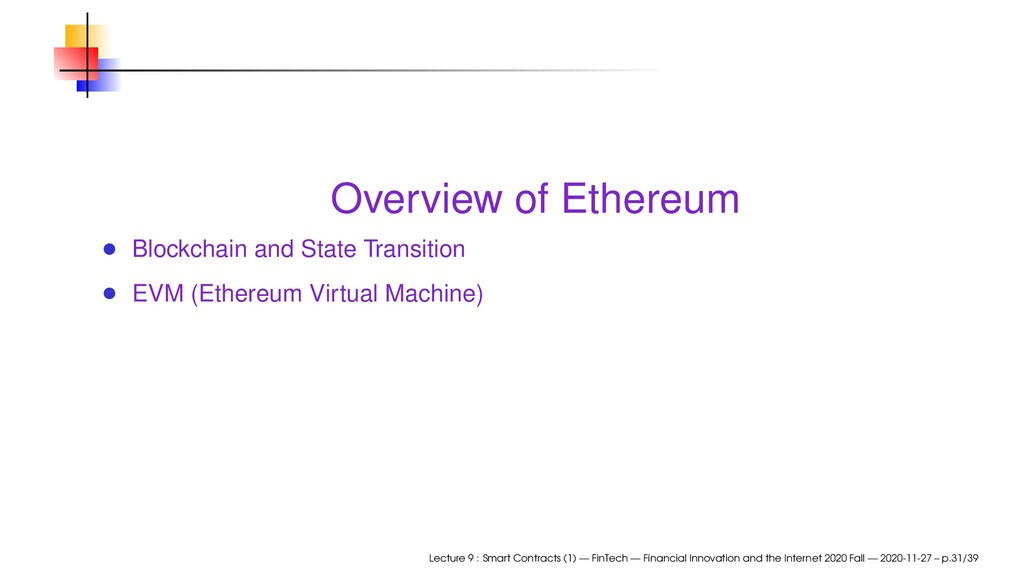 Overview of Ethereum Blockchain and State Trans...