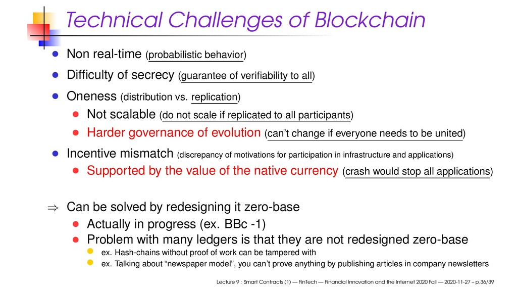 Technical Challenges of Blockchain Non real-tim...