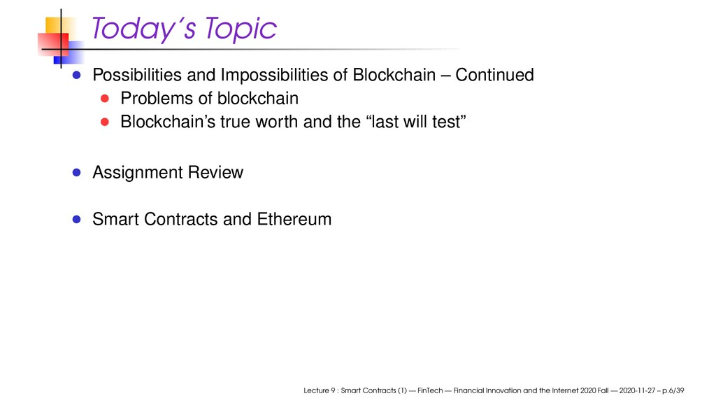 Today's Topic Possibilities and Impossibilities...
