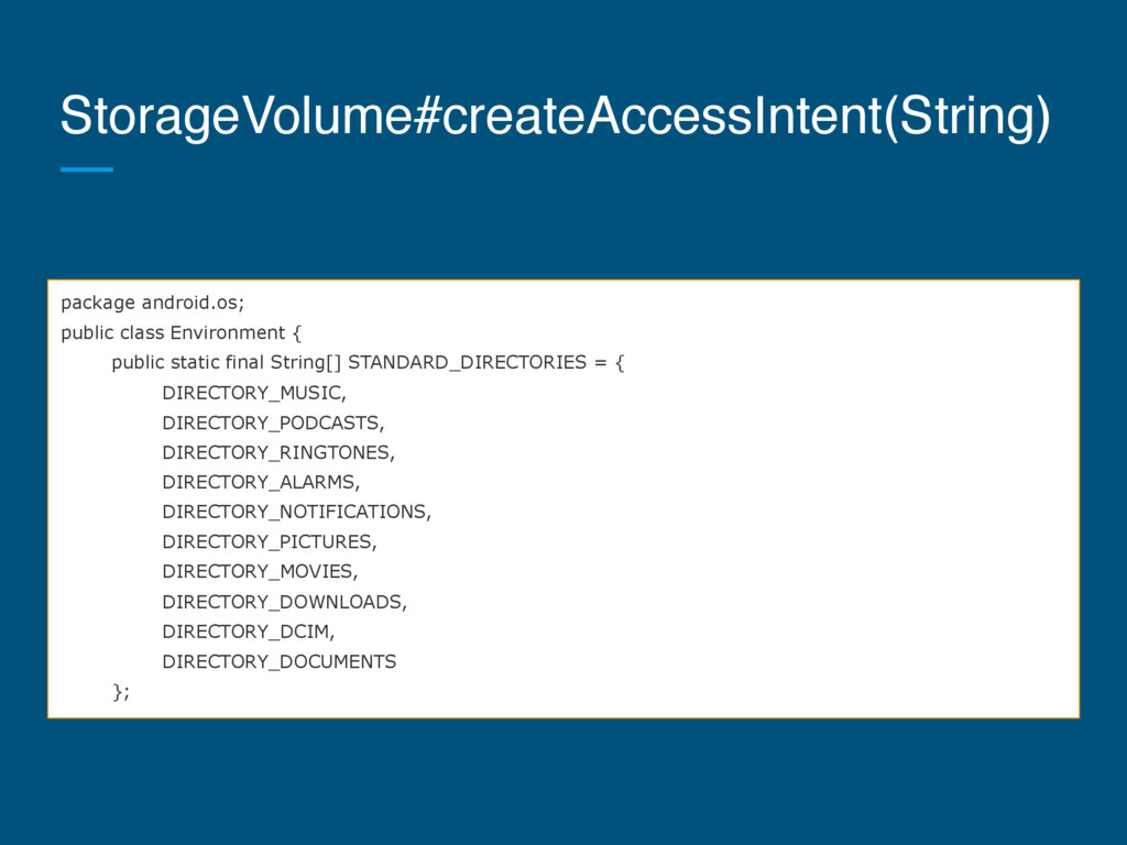 StorageVolume#createAccessIntent(String) packag...