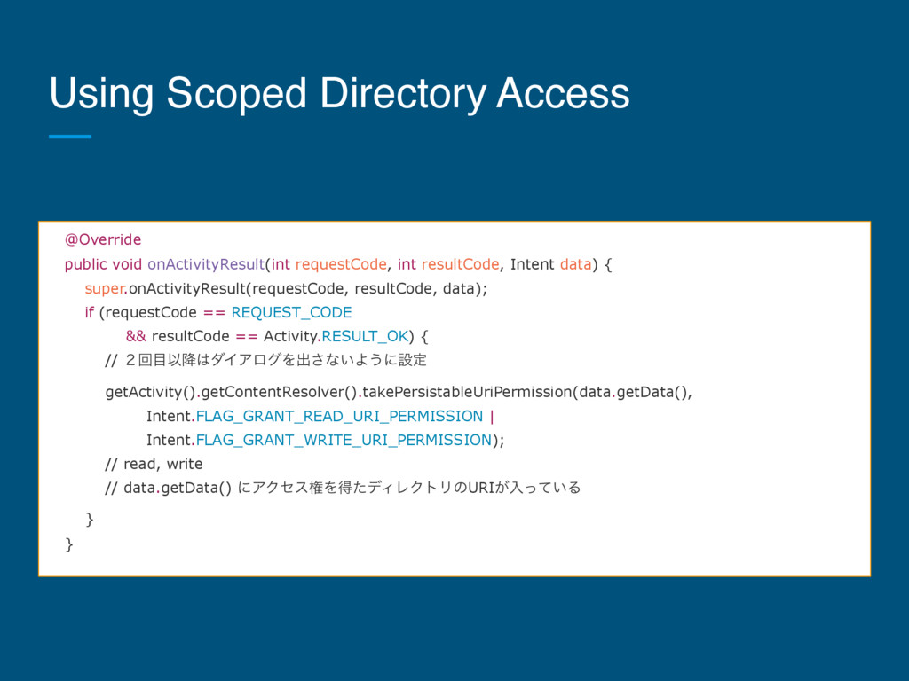 Using Scoped Directory Access @Override public ...