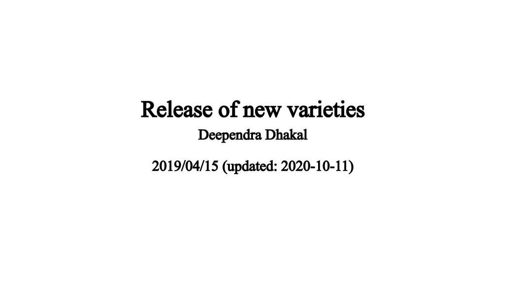 Release of new varieties Deependra Dhakal 2019/...