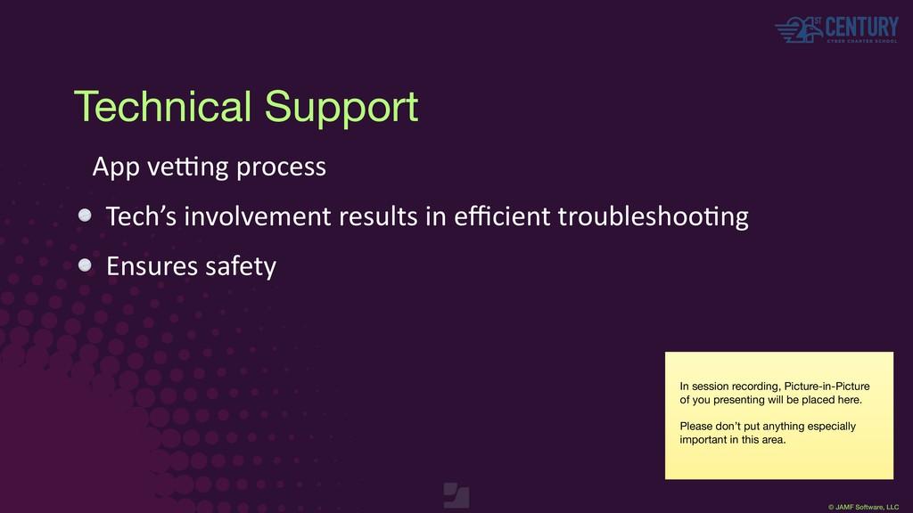 © JAMF Software, LLC Technical Support App ve?n...
