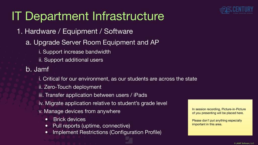 © JAMF Software, LLC IT Department Infrastructu...