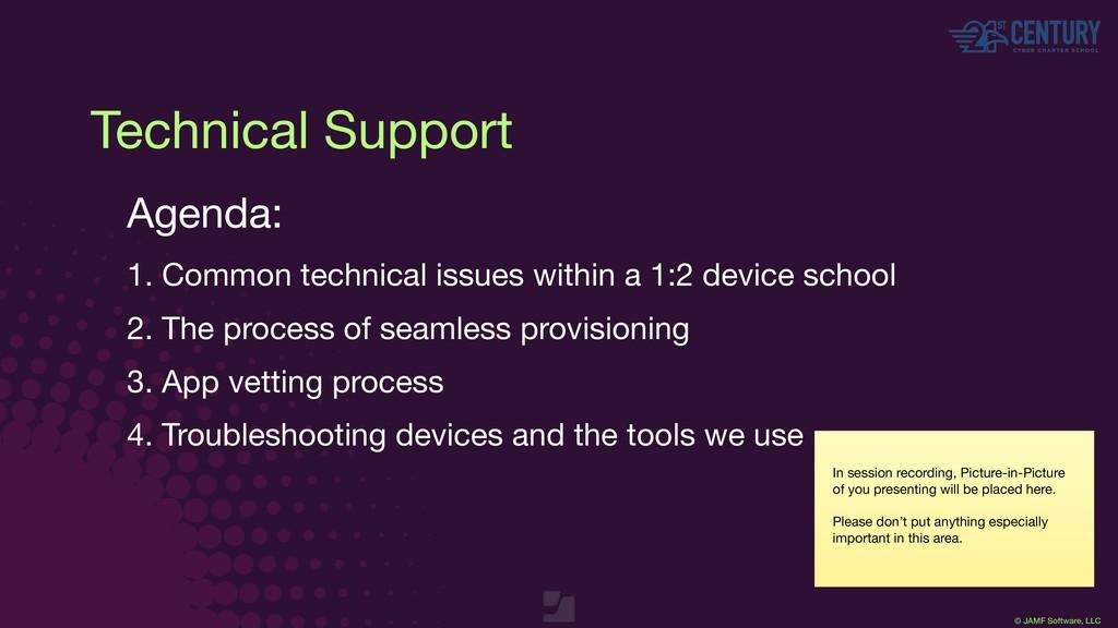 © JAMF Software, LLC Technical Support Agenda: ...