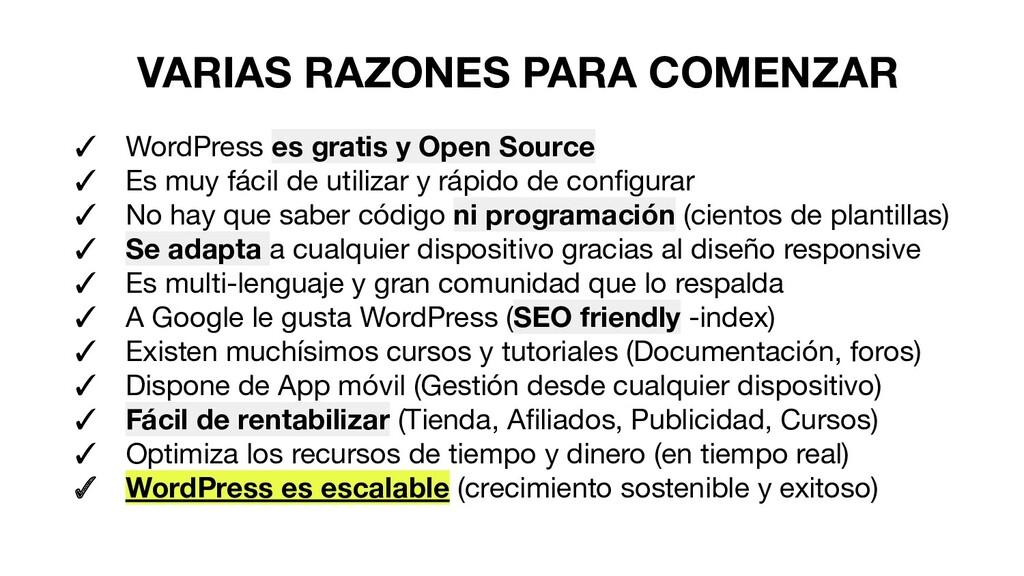 VARIAS RAZONES PARA COMENZAR ✓ WordPress es gra...