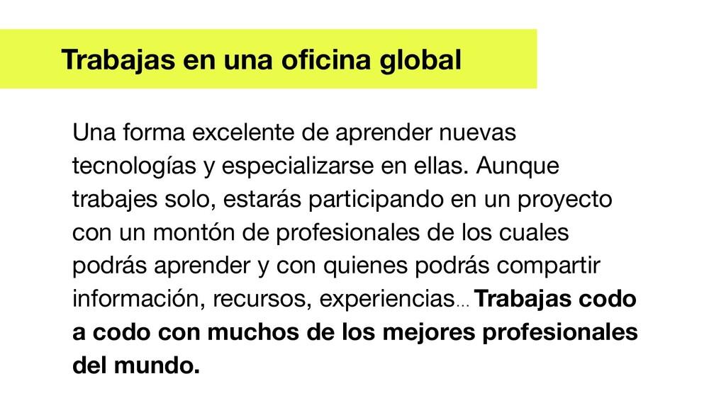 Trabajas en una oficina Global Una forma excelen...