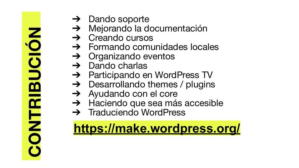 ➔ Dando soporte ➔ Mejorando la documentación ➔ ...