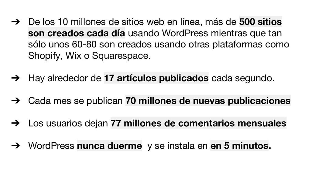 ➔ De los 10 millones de sitios web en línea, má...