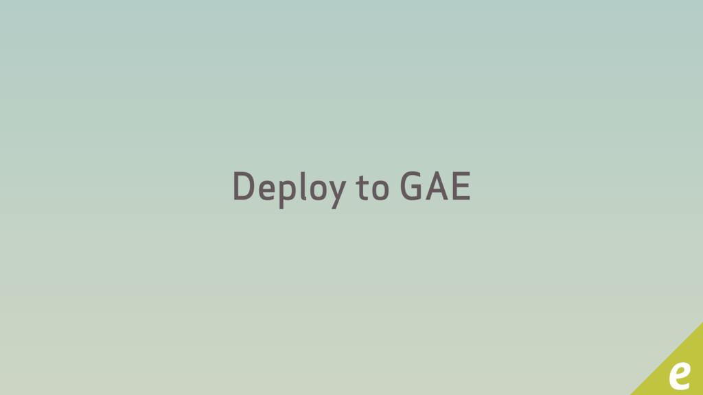 Deploy to GAE