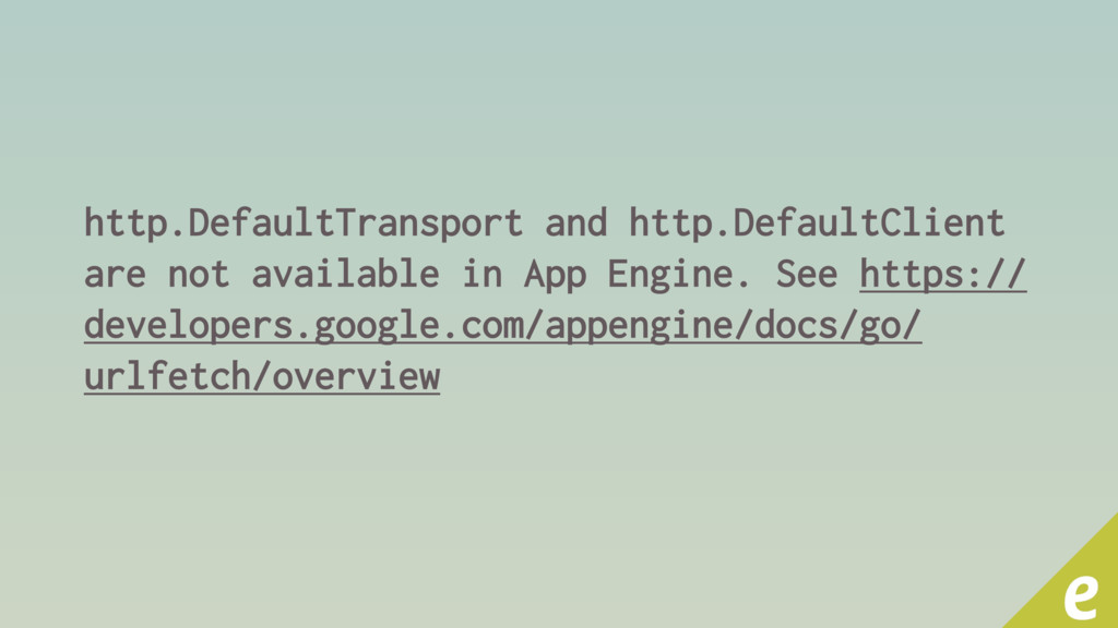 http.DefaultTransport and http.DefaultClient ar...