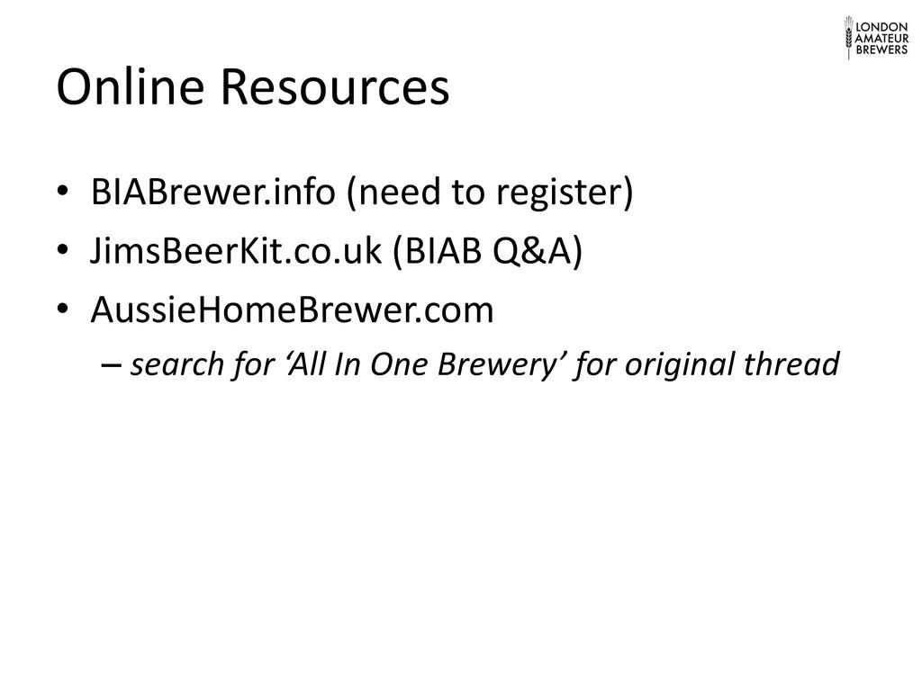 Online Resources • BIABrewer.info (need to regi...